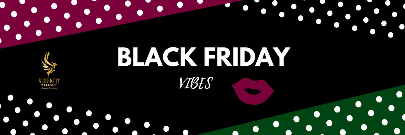 Black Friday Serenity Wellness Mogosoaia